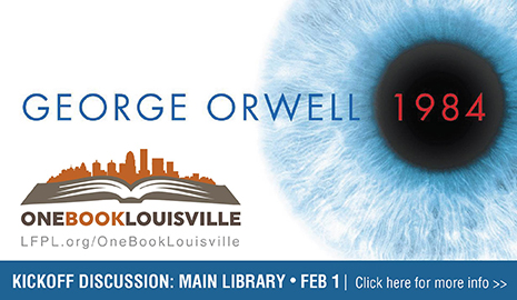 One Book Louisville presents George Orwell's classic 1984