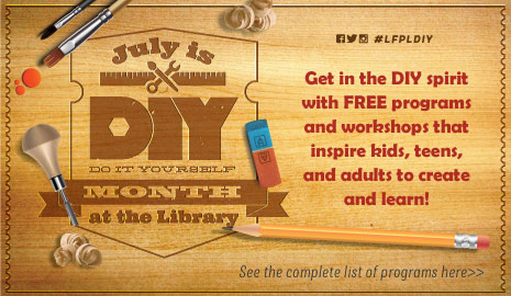 July is Do It Yourself Month at the library