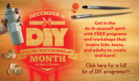 December is DIY Month at the Library