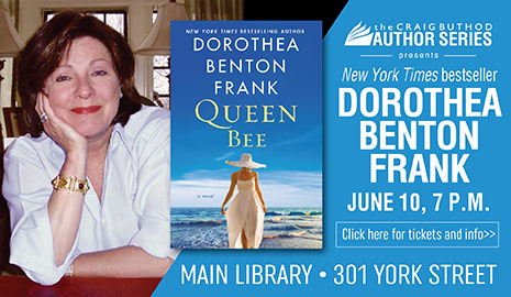 Dorothea Benton Frank at the Library. Click here for more info.