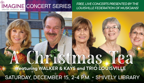 Imagine 2020 Concert Series closes out the year with Walker & Kays plus Trio Louisville at Shively in December!