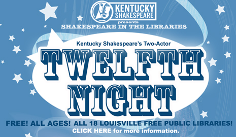"Kentucky Shakespeare presents Shakespeare in the Libraries, a two-actor performance of ""Twelfth Night"""
