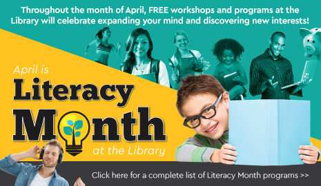 It's literacy month at the library! click here for a full list of programs.