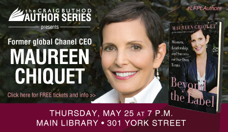 The Craig Buthod Author Series presents former global Chanel CEO Maureen Chiquet at the Main Library