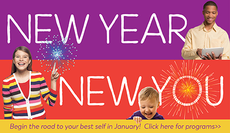 New Year New You Month at the Library. Click here for program info.