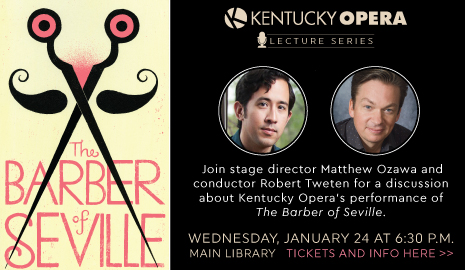 Kentucky Opera Lecture Series discussion on The Barber of Seville