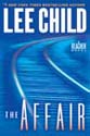 Lee Child's The Affair