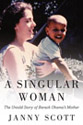 Janny Scott - A Singular Woman