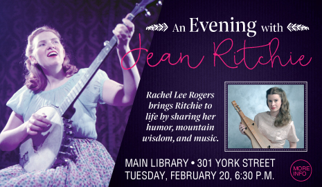 An Evening with Jean Ritchie at Main Library on Tuesday, February 20, 6:30 p.m.