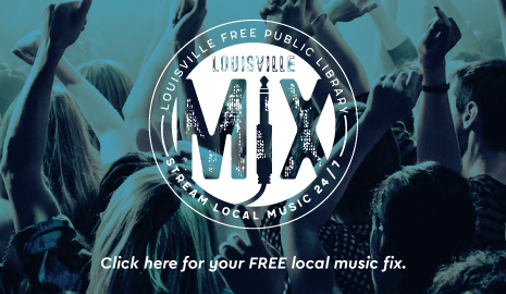 Louisville Mix: stream local music twenty-four-seven