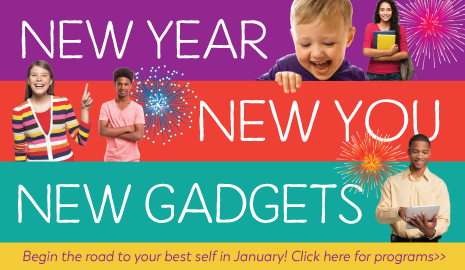 January is New Year, New You, New Gadgets month at the Library
