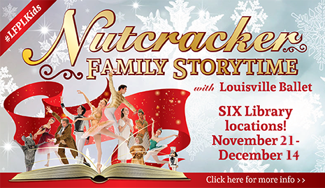 Nutcracker Family Storytimes with Louisville Ballet